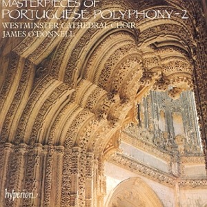MASTERPIECES OF PORTUGUESE POLYPHONY 2