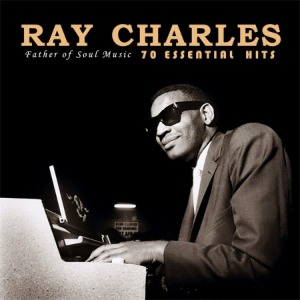 RAY CHARLES - 70 ESSENTIAL HITS : FATHER OF SOUL MUSIC (3CD,리마스터링)