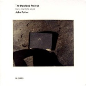 THE DOWLAND PROJECT - CARE CHARMING SLEEP, SONGS AD MADRIGALS