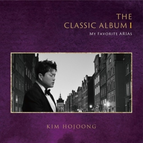 김호중 (KIM HO JOONG) - THE CLASSIC ALBUM I : MY FAVORITE ARIAS